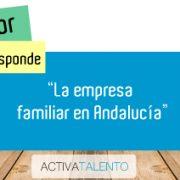 La empresa familliar en Andalucía
